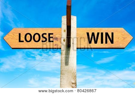 Loose versus Win messages