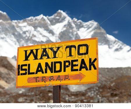 Signpost Way To Island Peak Under Lhotse Peak