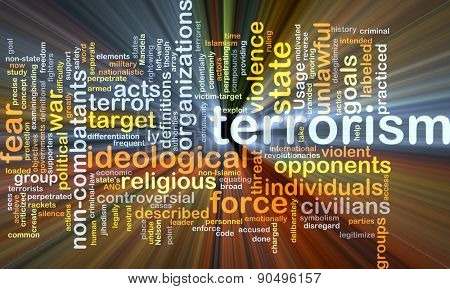 Background concept wordcloud illustration of terrorism glowing light