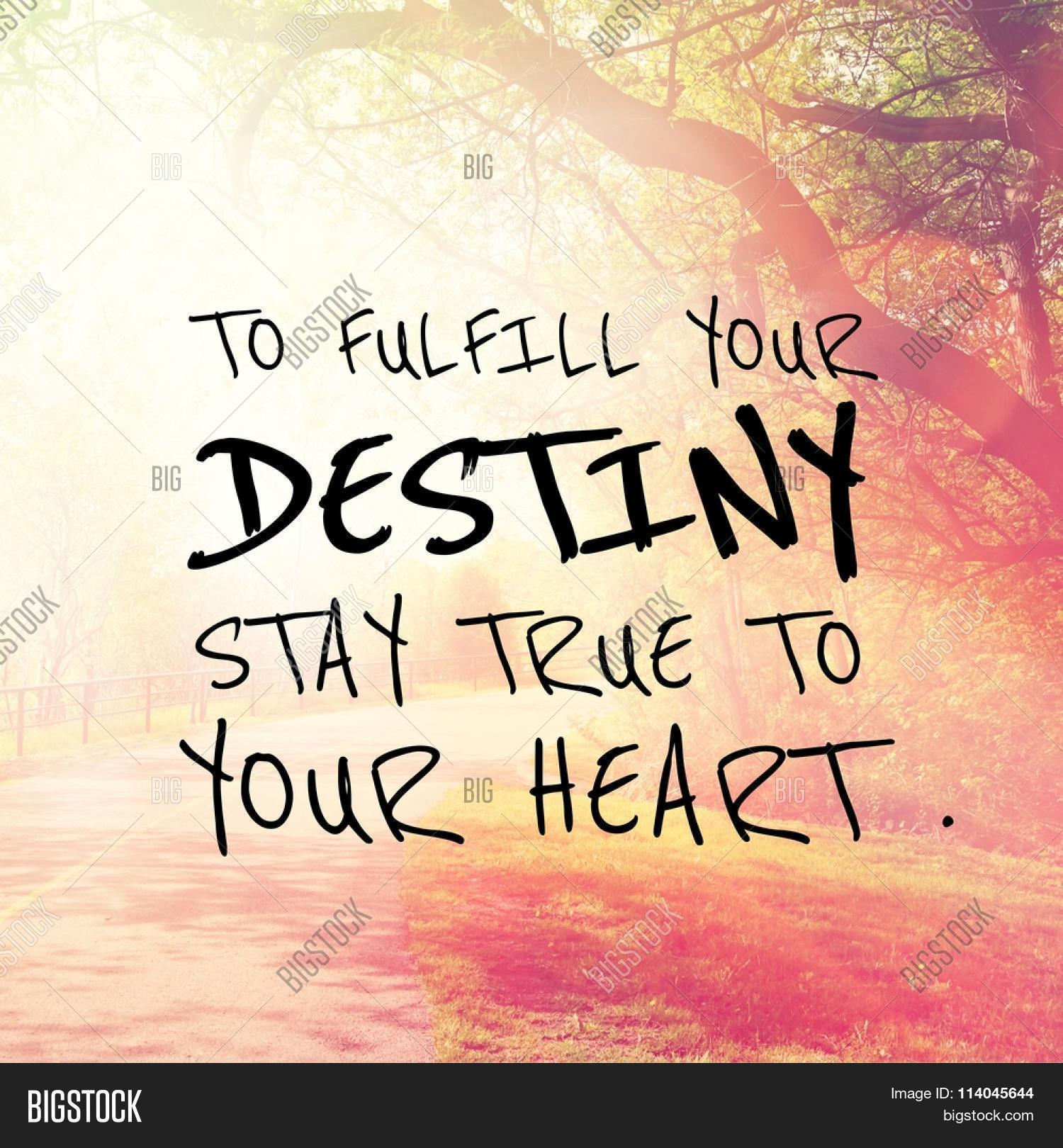 Inspirational Quotes Destiny: Inspirational Typographic Quote - Image & Photo