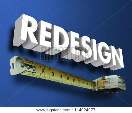 Redesign word in 3d letters on a blue wall with measuring tape to illusrate interior design, decor, decorating and renovation