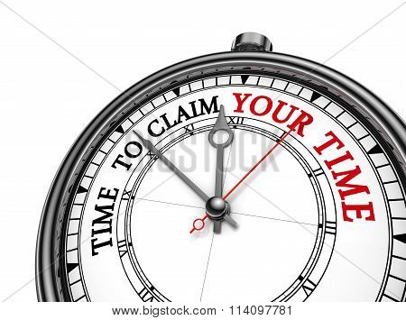 Claim Your Time Motivation Metaphor On Concept Clock