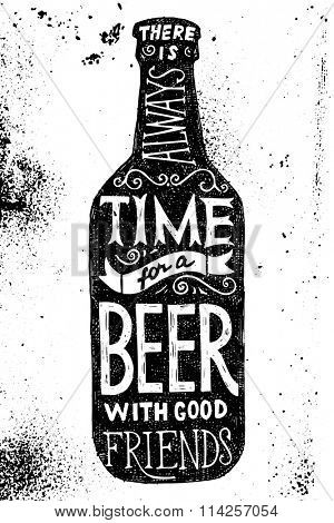 Beer bottle with type design - there is always time for a beer with good friends