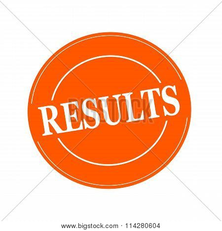 RESULTS white stamp text on circle on orage background poster