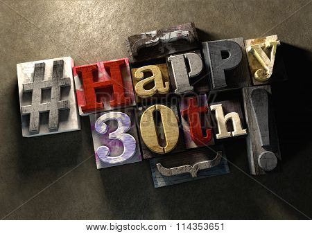 Ink Splattered Printing Wood Blocks With Grungy Happy 30Th Birthday Typography