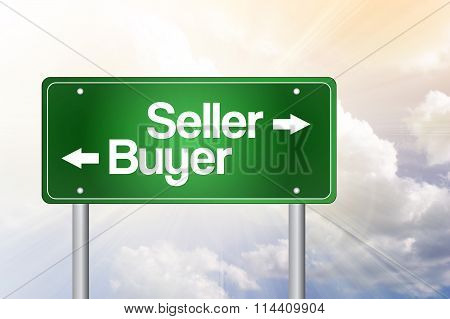 Seller, Buyer Green Road Sign, Business Concept..