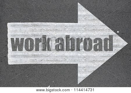 Arrow On Asphalt Road Written Word Work Abroad