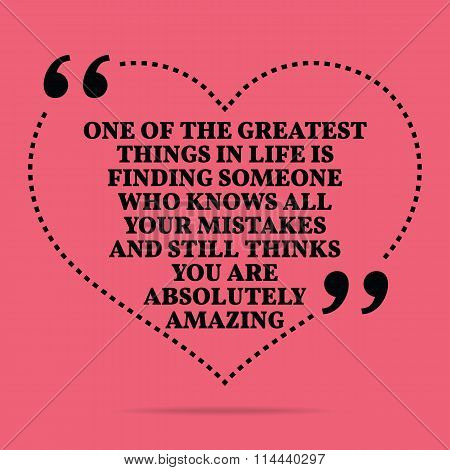 Inspirational Love Marriage Quote. One Of The Greatest Things In Life Is Finding Someone Who Knows A