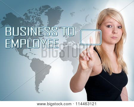 Young woman press digital Business to Employee button on interface in front of her poster