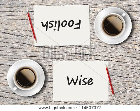 Business Concept : Comparison Between Foolish And Wise