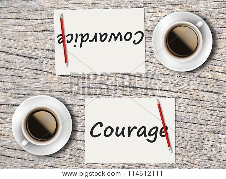 Business Concept : Comparison Between Courage And Cowardice