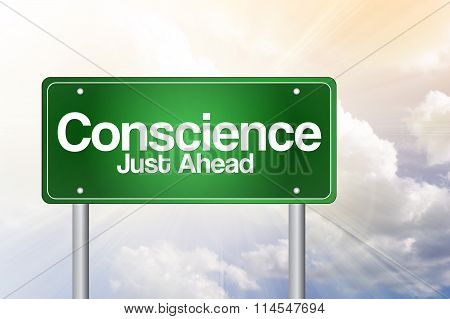 Conscience Just Ahead Green Road Sign, Business Concept