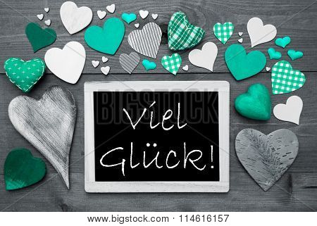 Gray Chalkbord, Green Hearts, Viel Glueck Means Good Luck