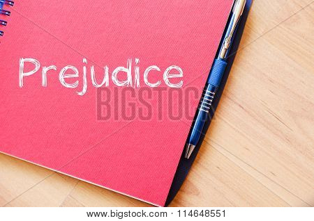 Prejudice Write On Notebook