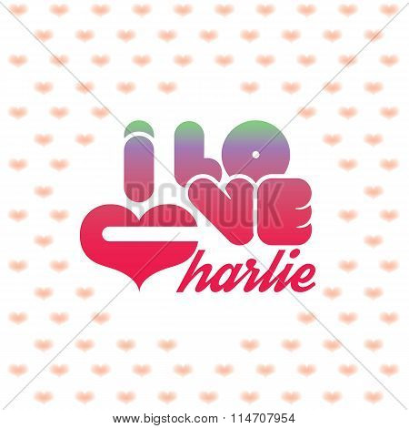 I love Charlie greeting card with heart shaped initial of the beloved one poster