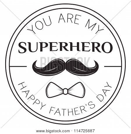 Happy Father's Day. Superhero, Hero