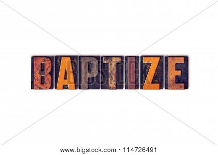 Baptize Concept Isolated Letterpress Type