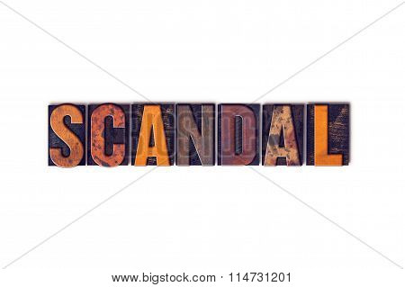 Scandal Concept Isolated Letterpress Type