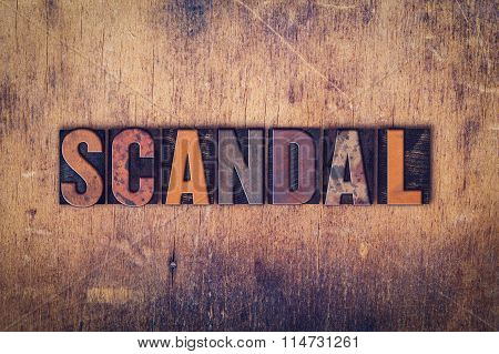 Scandal Concept Wooden Letterpress Type
