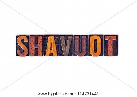 Shavuot Concept Isolated Letterpress Type