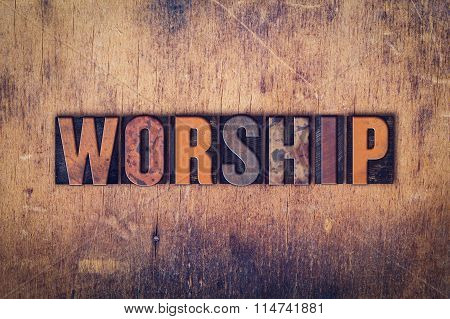 Worship Concept Wooden Letterpress Type