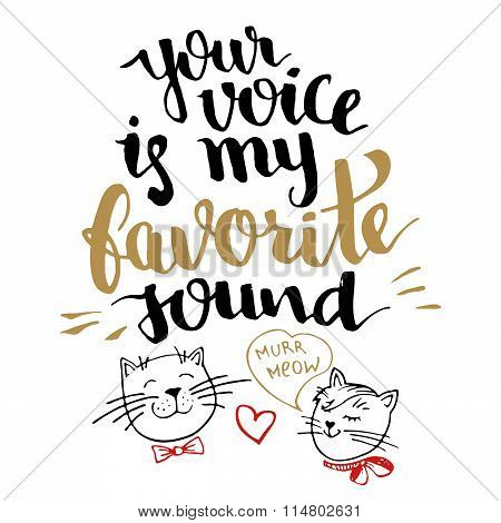Your Voice Is My Favorite Sound Calligraphy Card