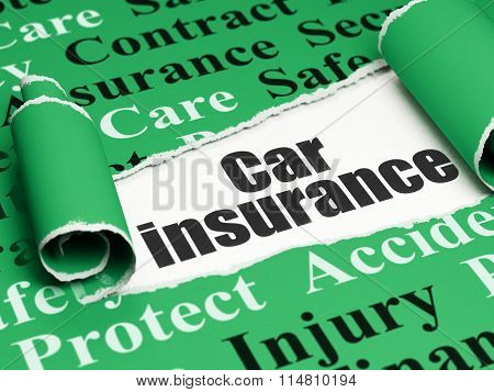 Insurance concept: black text Car Insurance under the piece of  torn paper