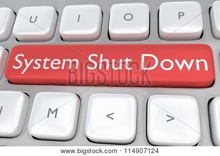 System Shut Down Concept