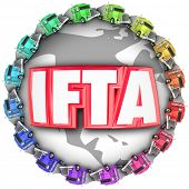 IFTA letters for acronym or abbreviation of International Fuel Tax Agreement on a globe with trucks around it for international imports or exports of shipments poster
