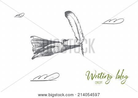 Writing blog concept. Hand drawn superhero with feather in hand as a symbol of writing. Flying man holds quill isolated vector illustration.