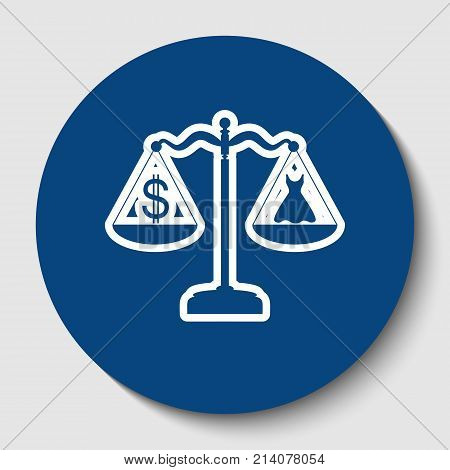 Dress and dollar symbol on scales. Vector. White contour icon in dark cerulean circle at white background. Isolated.