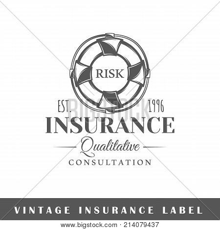 Insurance label isolated on white background. Design element. Template for logo signage branding design. Vector illustration