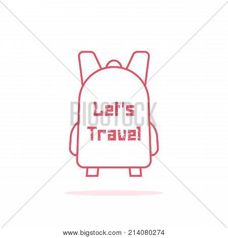 let s travel with thin line backpack. concept of kids briefcase, sack, packsack, school kit, hiking equipment. flat contour style trend modern logotype graphic art design element on white background