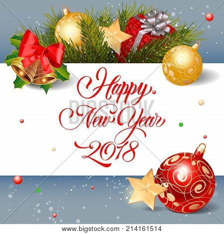 Happy New Year 2018 lettering. New Year Day greeting card with bells and baubles. Handwritten text, calligraphy. For greeting cards, posters, leaflets and brochures.
