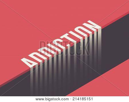 Addiction concept vector illustration. Addiction vector background