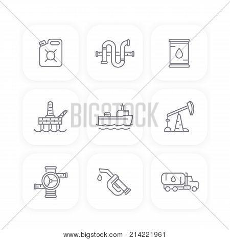 Petroleum industry line icons, oil, gas production platform, rig, derrick, tanker, gasoline nozzle, petrol can, barrel, vector illustration
