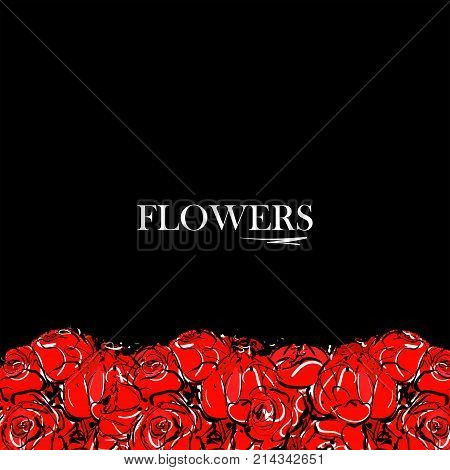 Abstract Hand Drawing Red Flowers Rose On Black Background. Inscription Flowers In Glamour Vogue And