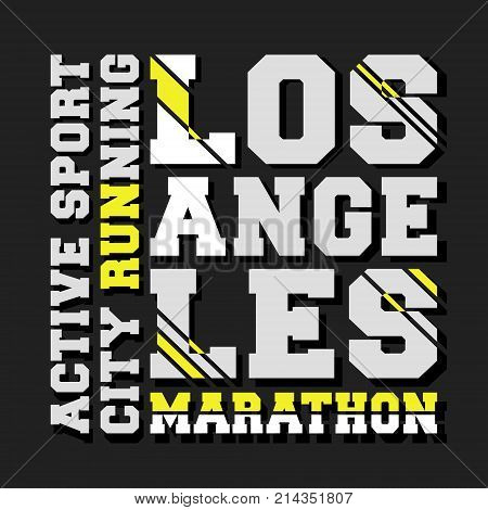 T-shirt print design. Los Angeles marathon vintage stamp. Printing and badge, applique, label, t shirts, jeans, casual and urban wear. Vector illustration.