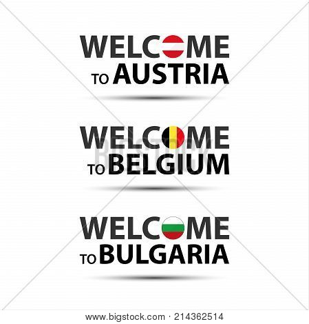 Welcome to Austria welcome to Belgium and welcome to Bulgaria symbols with flags simple modern Austrian Belgian and Bulgarian icons isolated on white background vector illustration
