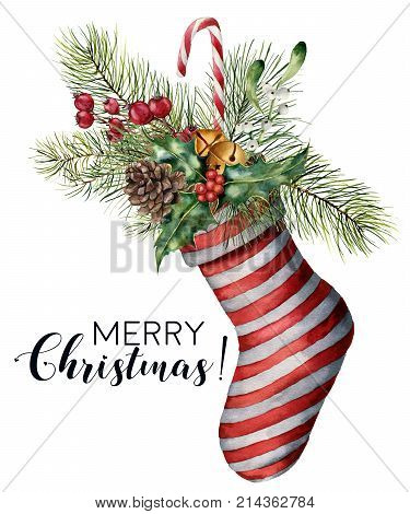 Watercolor Merry Christmas card with decor. Hand painted Christmas striped sock with fir branch, pine cone, holly, mistletoe, candy, bells and berries isolated on white background. Holiday print
