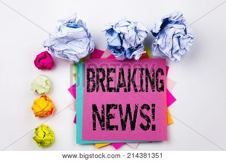 Writing Text Showing Breaking News Written On Sticky Note In Office With Screw Paper Balls. Business