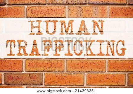 Conceptual Announcement Text Caption Inspiration Showing Human Trafficking. Business Concept For Sla