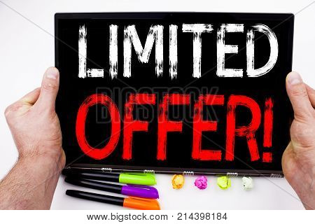 Limited Offer Text Written On Tablet, Computer In The Office With Marker, Pen, Stationery. Business