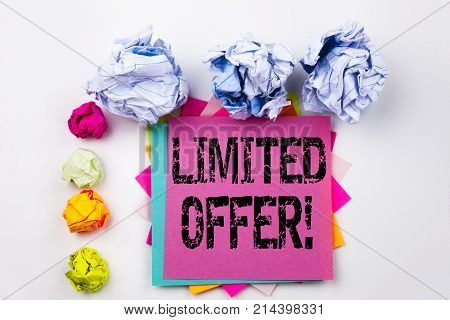 Writing Text Showing Limited Offer Written On Sticky Note In Office With Screw Paper Balls. Business