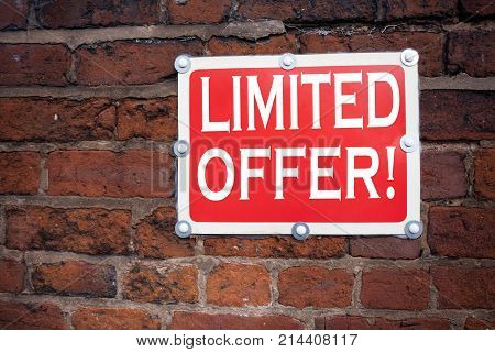 Hand Writing Text Caption Inspiration Showing Limited Offer Concept Meaning Limited Time Sale Writte