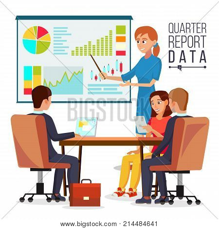 Corporate Business Meeting Vector. Woman Manager Explaining Quarter Report Data. Teamwork. Chatting In Conference Room.