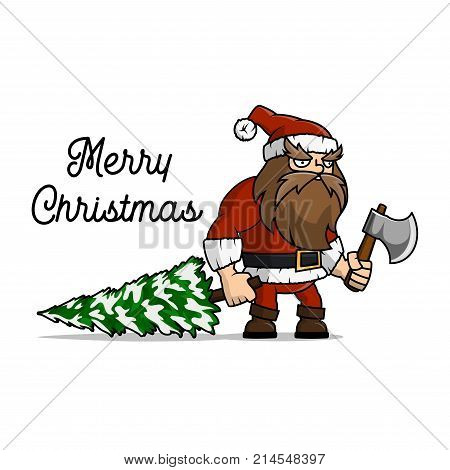 Santa Claus a lumberjack cut a Christmas tree for holiday. A man with a beard.