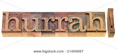 Hurrah In Letterpress Type