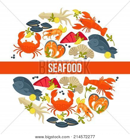 Seafood poster of fresh fish catch for sea food restaurant or fisher market and chef cooking recipe. Vector flat design of lobster crab and squid, salmon or tuna and dorada bream and oyster mussels