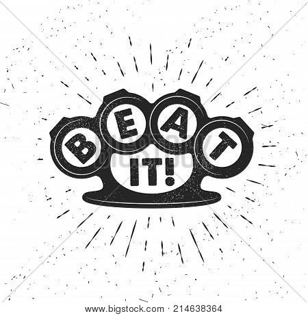 Hand drawn typography poster with knuckles. Inspirational vector typography. Beat It Vector calligraphy.